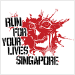 Run for your Lives Singapore